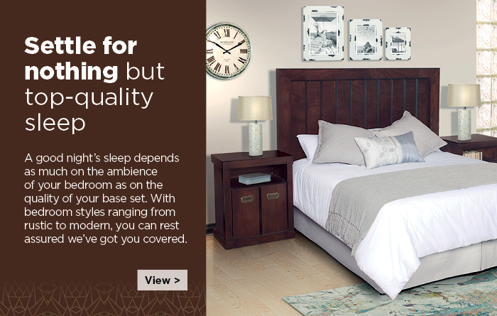 A good night's sleep depends as much on the ambience of your bedroom furniture as on the quality of your base set. With bedroom styles and bedroom suites ranging from rustic to modern, can rest assured we've got you covered.