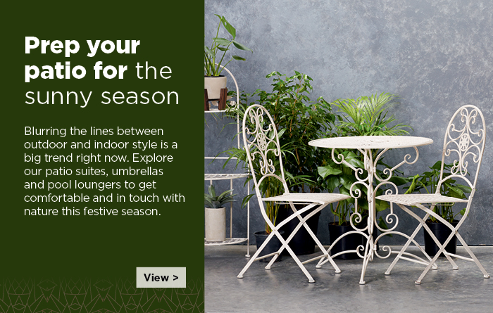 Blurring the lines between outdoor and indoor style is a big trend right now. Explore our patio furniture and outdoor furniture to get comfortable and in touch with nature this festive season.