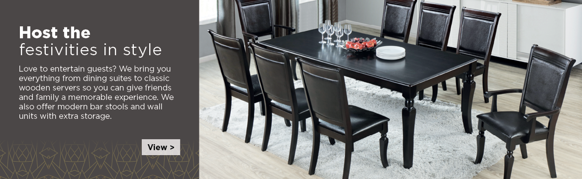 Love to entertain guests? We bring you great dining room furniture so you can give friends and family a memorable experience. We also offer dinning room sets, classic wooden servers, modern bar stools and wall units with extra storage.